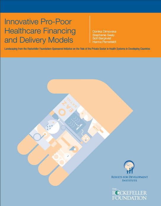 Innovative Pro Poor Healthcare Financing And Delivery Models